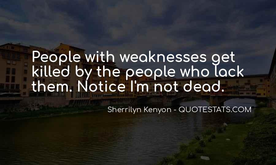 Quotes About Weaknesses #100515