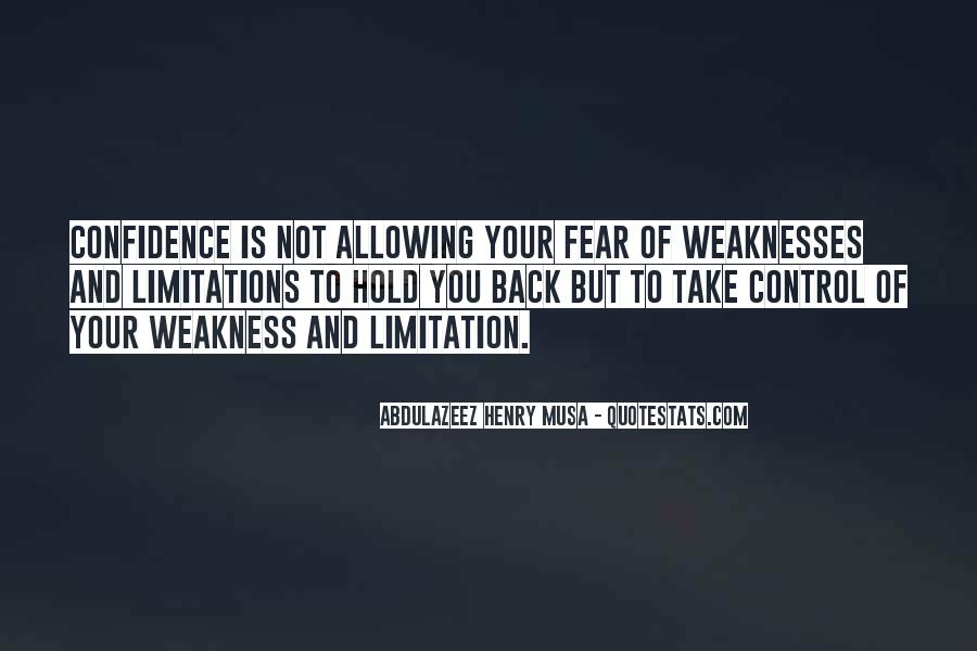 Quotes About Weaknesses #101621