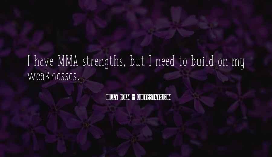 Quotes About Weaknesses #103863