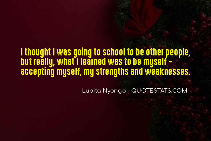 Quotes About Weaknesses #113778