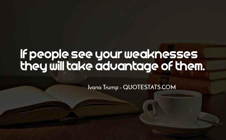 Quotes About Weaknesses #117357