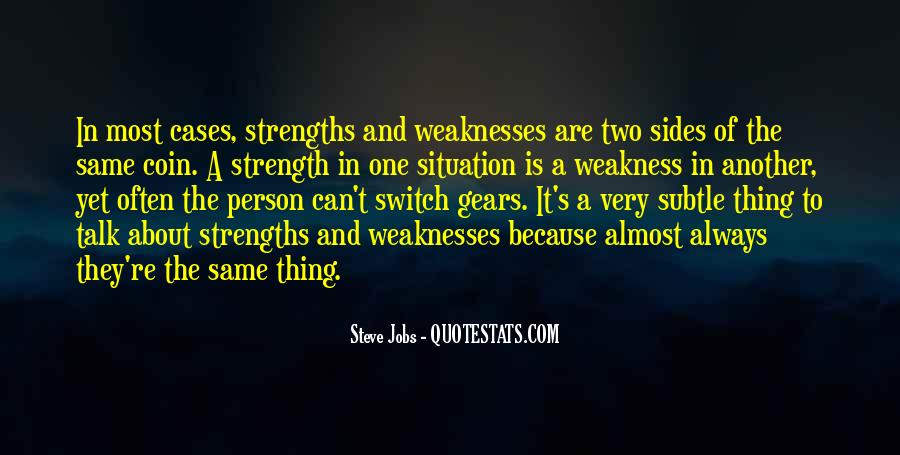 Quotes About Weaknesses #126886
