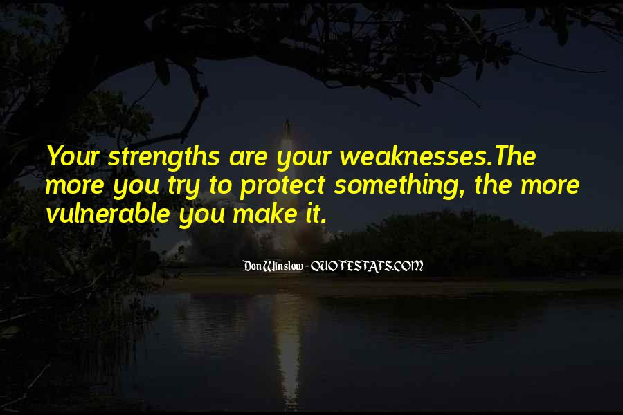 Quotes About Weaknesses #132444