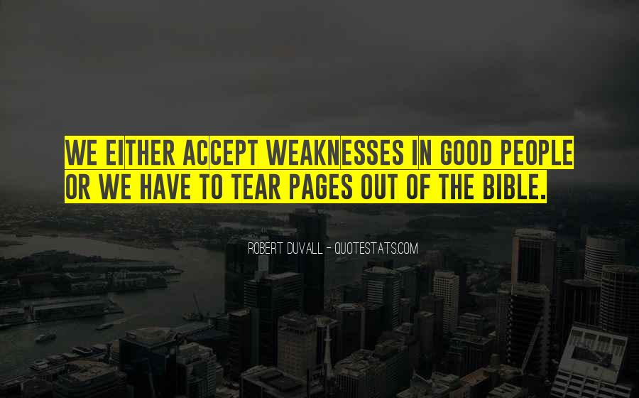 Quotes About Weaknesses #138530
