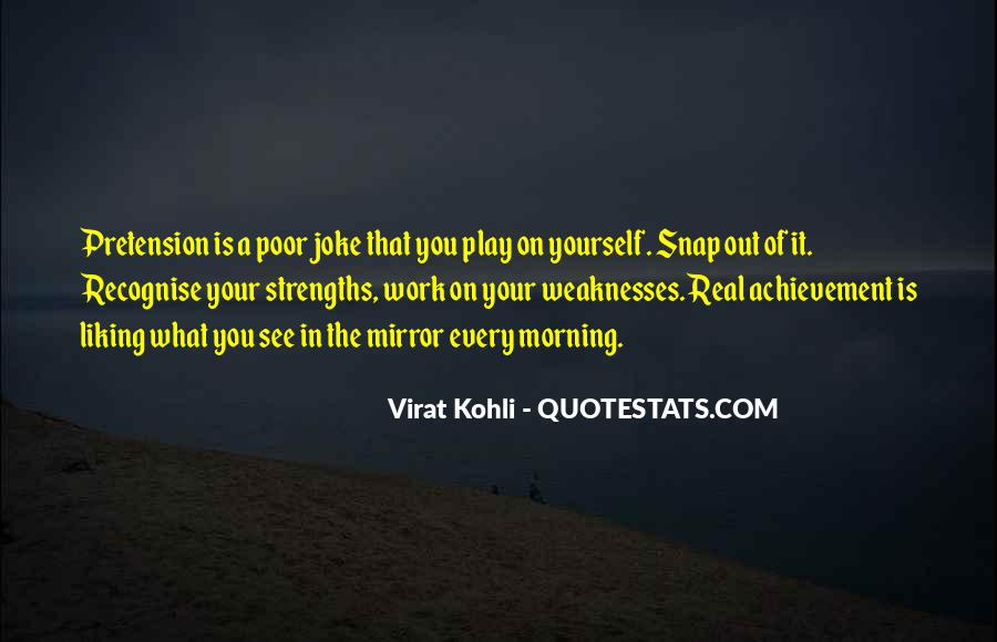 Quotes About Weaknesses #14116