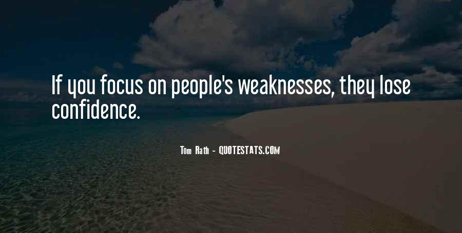 Quotes About Weaknesses #167961