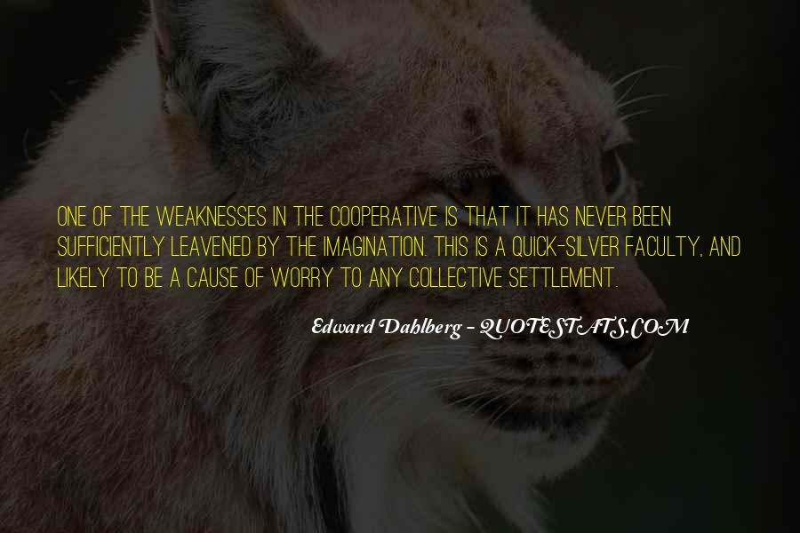 Quotes About Weaknesses #170650