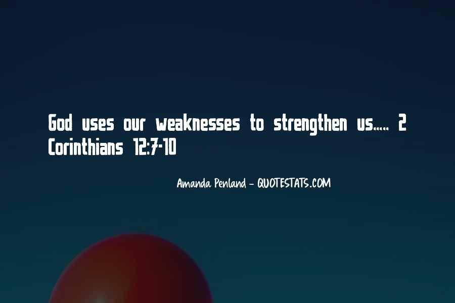 Quotes About Weaknesses #18453