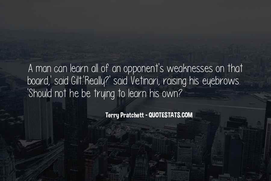 Quotes About Weaknesses #195509