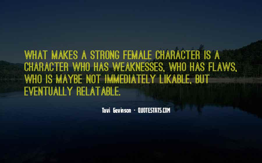 Quotes About Weaknesses #22432