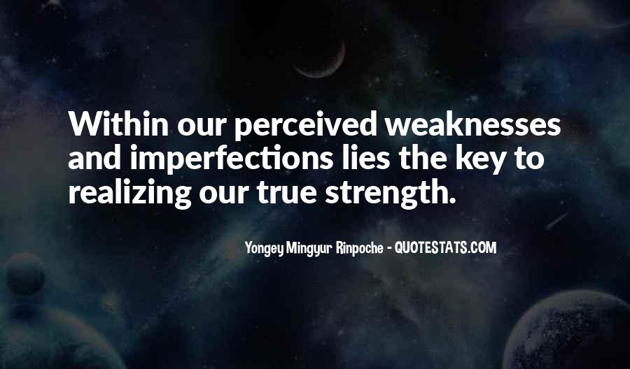 Quotes About Weaknesses #2659