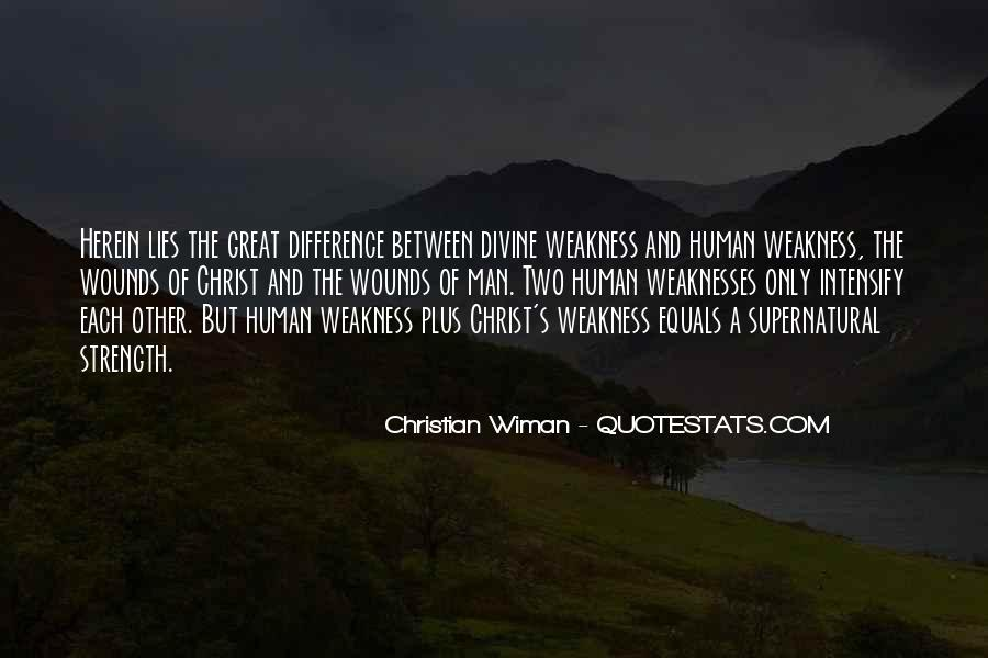 Quotes About Weaknesses #3741