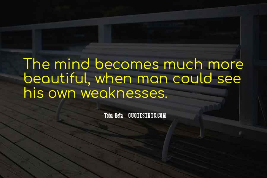 Quotes About Weaknesses #44250