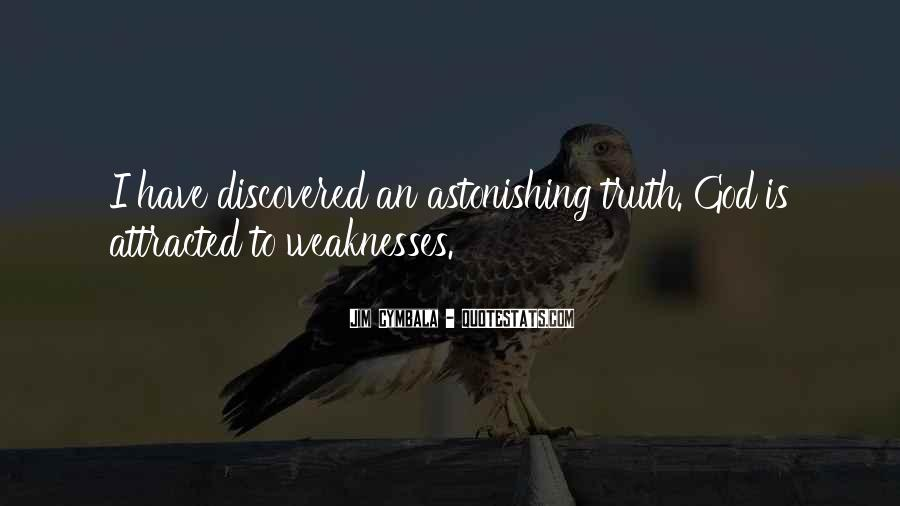 Quotes About Weaknesses #48665