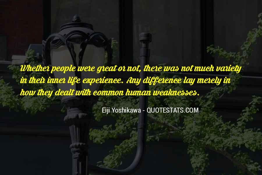 Quotes About Weaknesses #50736