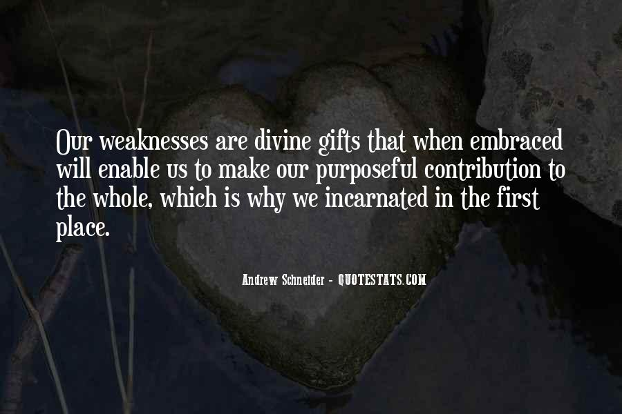 Quotes About Weaknesses #54847