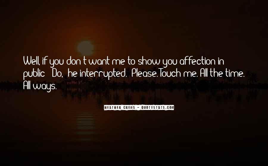 Quotes About Public Affection #1604451