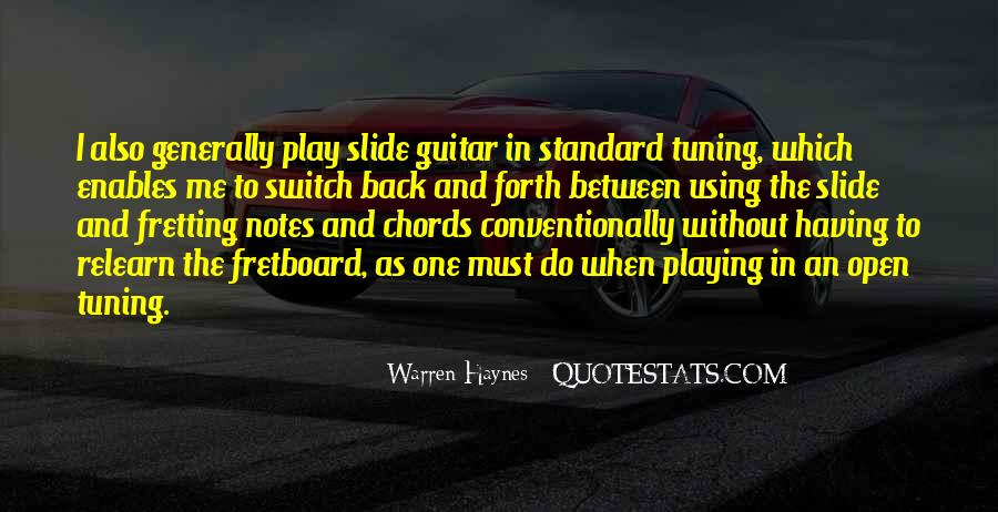 Quotes About Tuning A Guitar #1371015