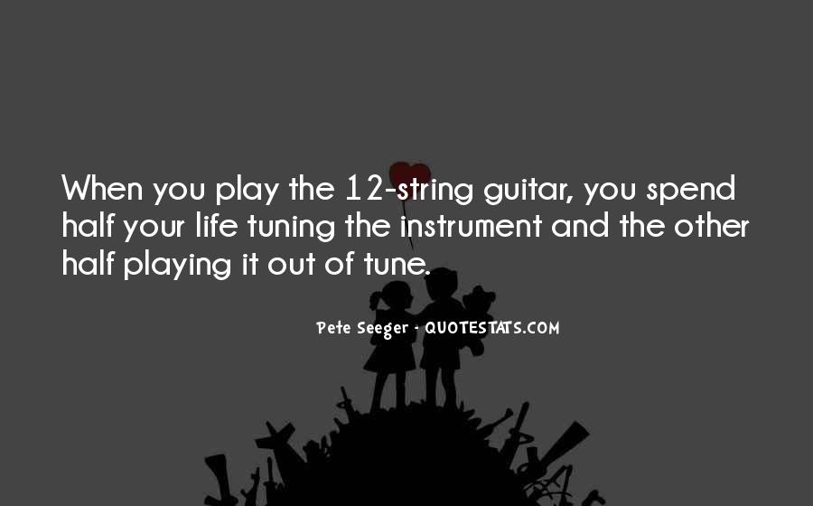 Quotes About Tuning A Guitar #631808