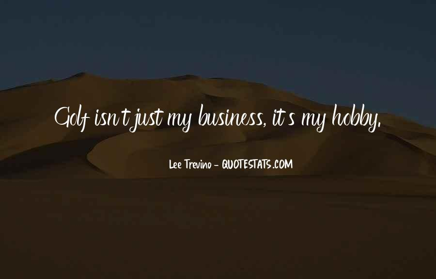 Quotes About Golf And Business #1157564