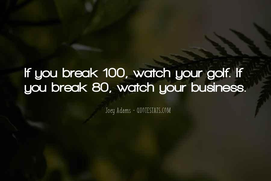 Quotes About Golf And Business #1191440