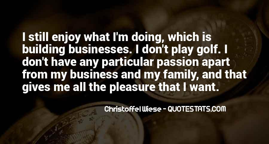 Quotes About Golf And Business #1198246
