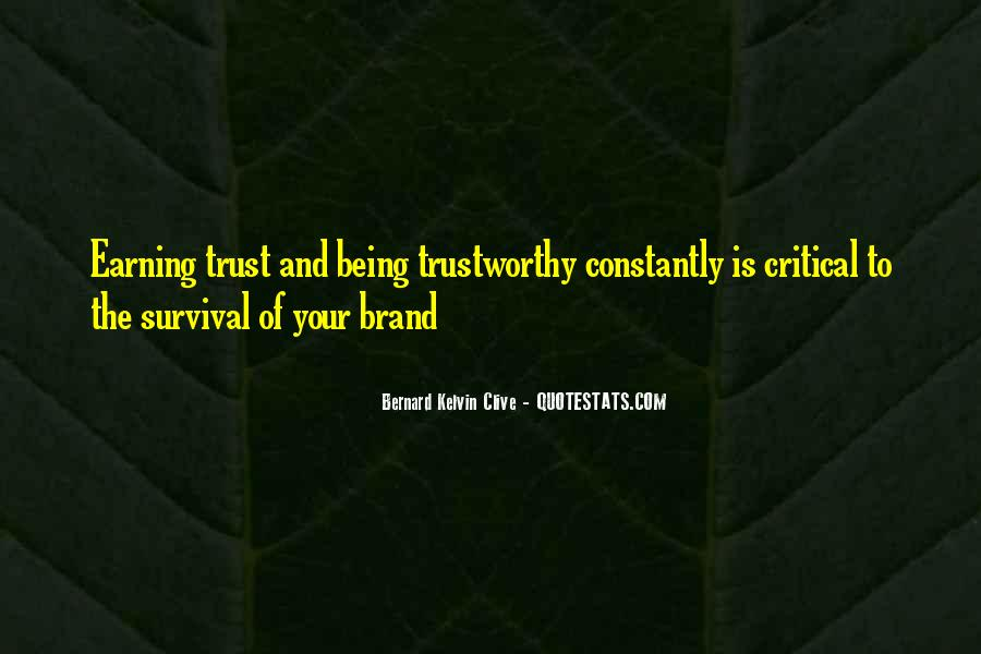 Quotes About Earning Trust #11403