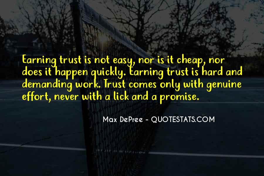 Quotes About Earning Trust #1386341