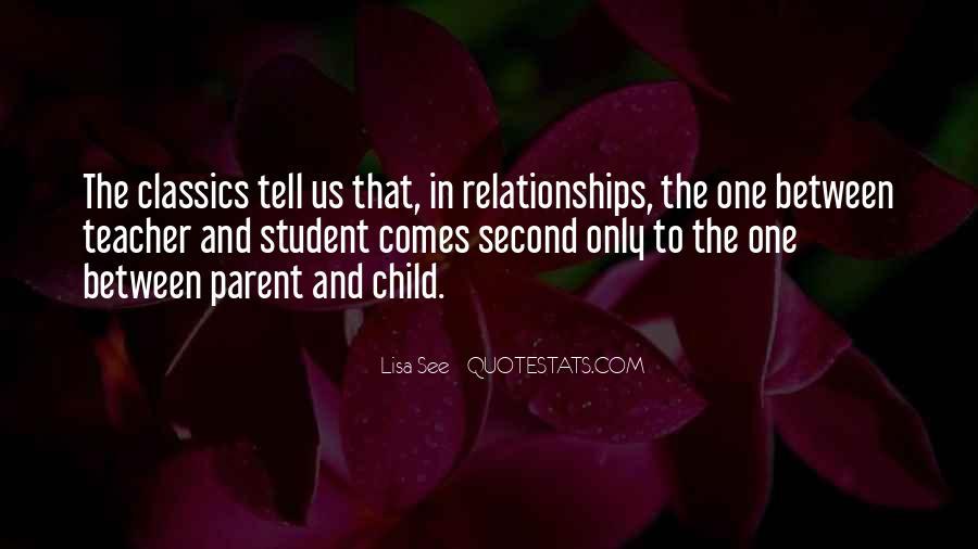 Quotes About Parent Teacher Relationships #199628