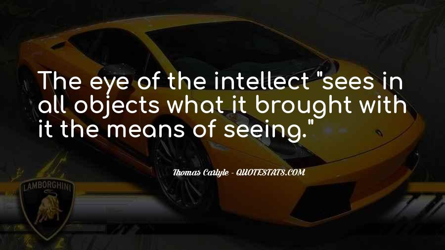 Quotes About Not Seeing Eye To Eye #123191