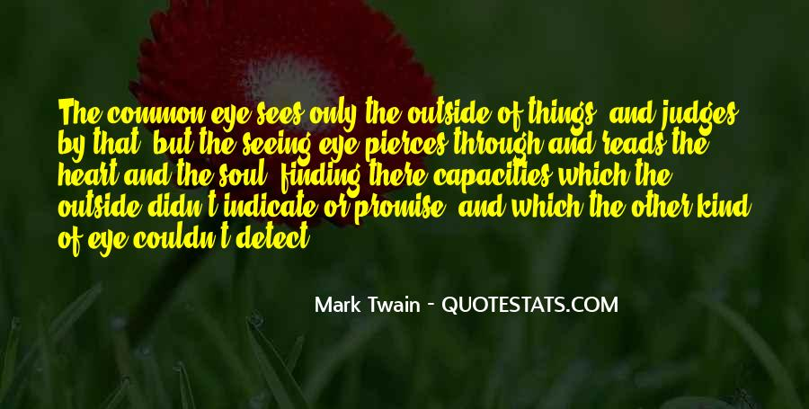 Quotes About Not Seeing Eye To Eye #126518
