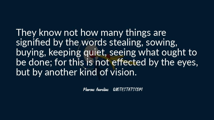 Quotes About Not Seeing Eye To Eye #1722365