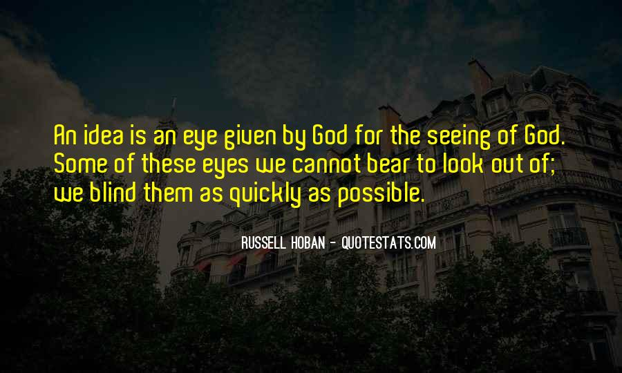 Quotes About Not Seeing Eye To Eye #19210