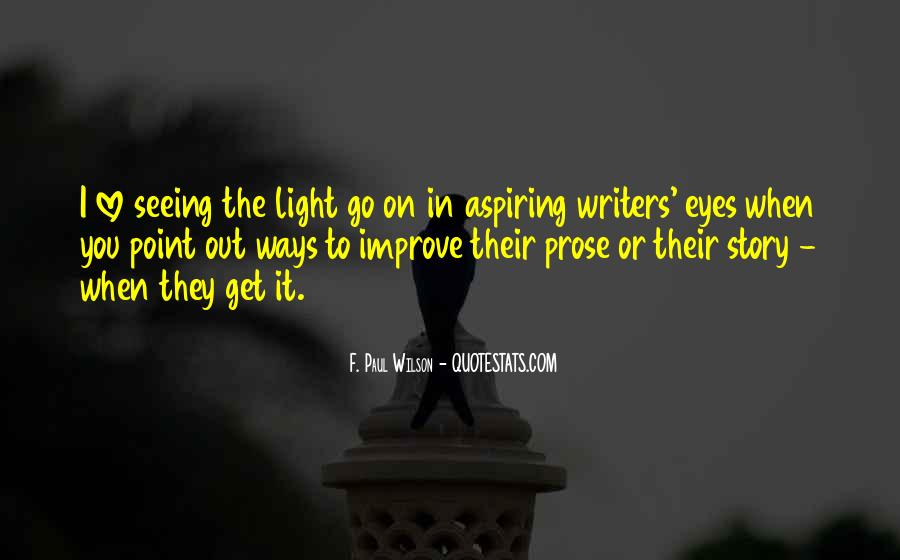 Quotes About Not Seeing Eye To Eye #212380