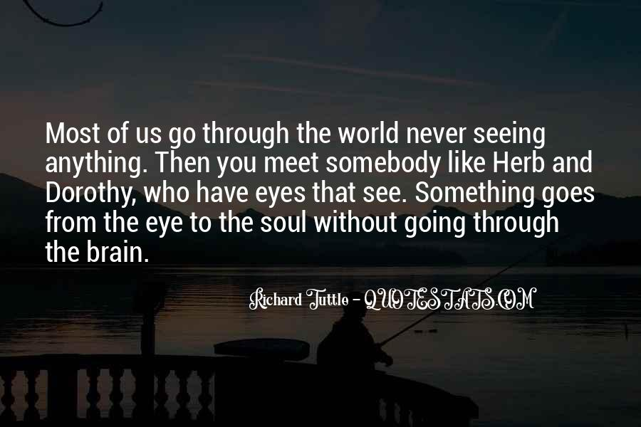 Quotes About Not Seeing Eye To Eye #224949