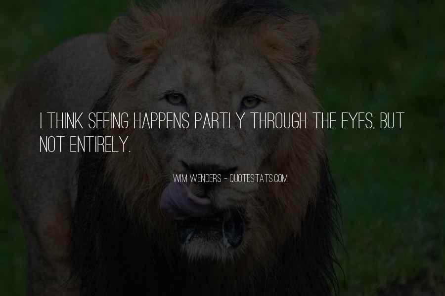 Quotes About Not Seeing Eye To Eye #373861