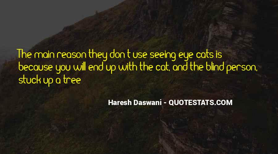 Quotes About Not Seeing Eye To Eye #432448