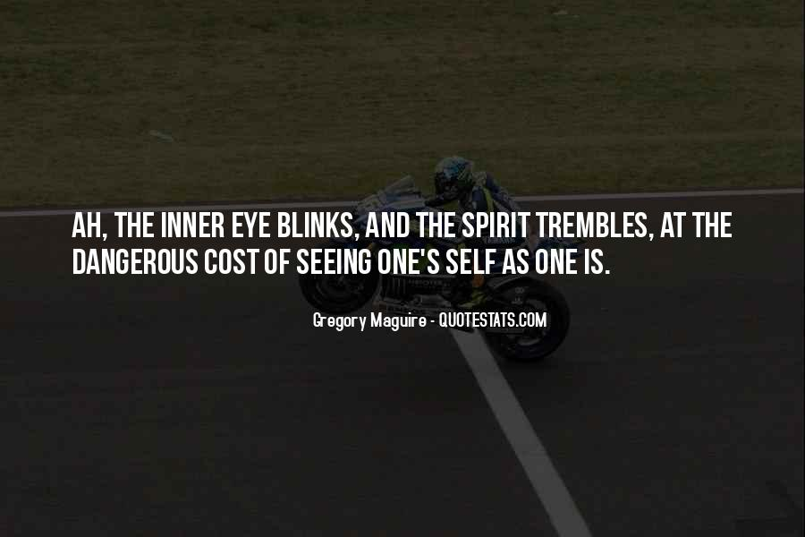 Quotes About Not Seeing Eye To Eye #512335