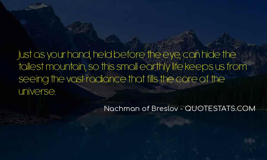 Quotes About Not Seeing Eye To Eye #67116