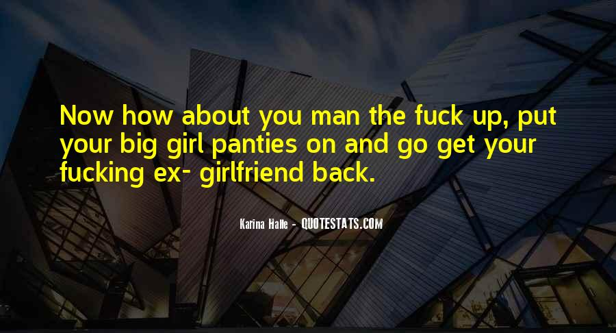 Quotes About How To Get A Girlfriend Back #521960