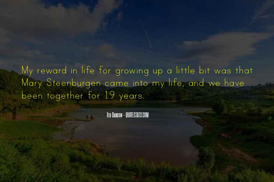 Quotes About Growing Up Together #1243215