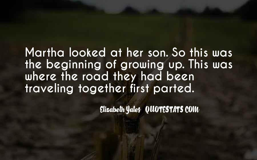 Quotes About Growing Up Together #1434010