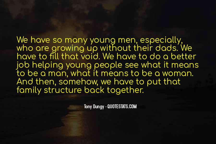 Quotes About Growing Up Together #1606273