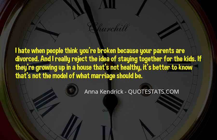 Quotes About Growing Up Together #1699203