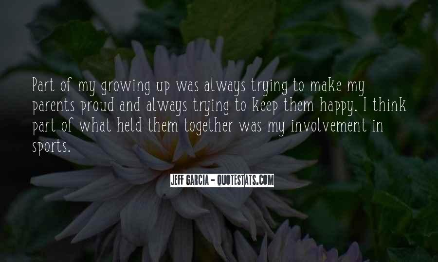 Quotes About Growing Up Together #639742