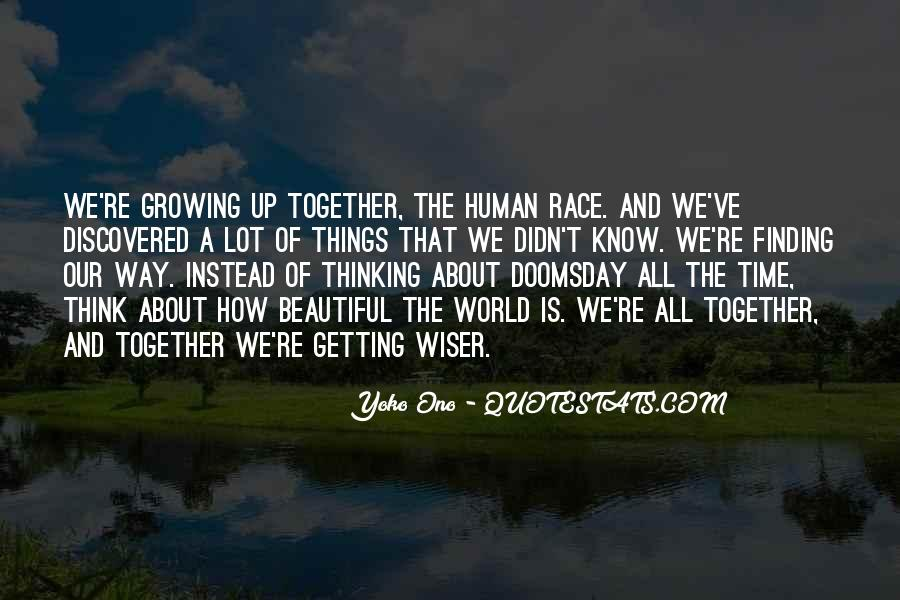 Quotes About Growing Up Together #65788