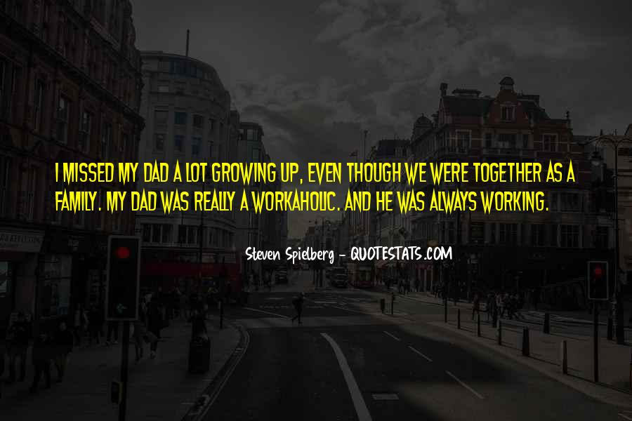 Quotes About Growing Up Together #745225