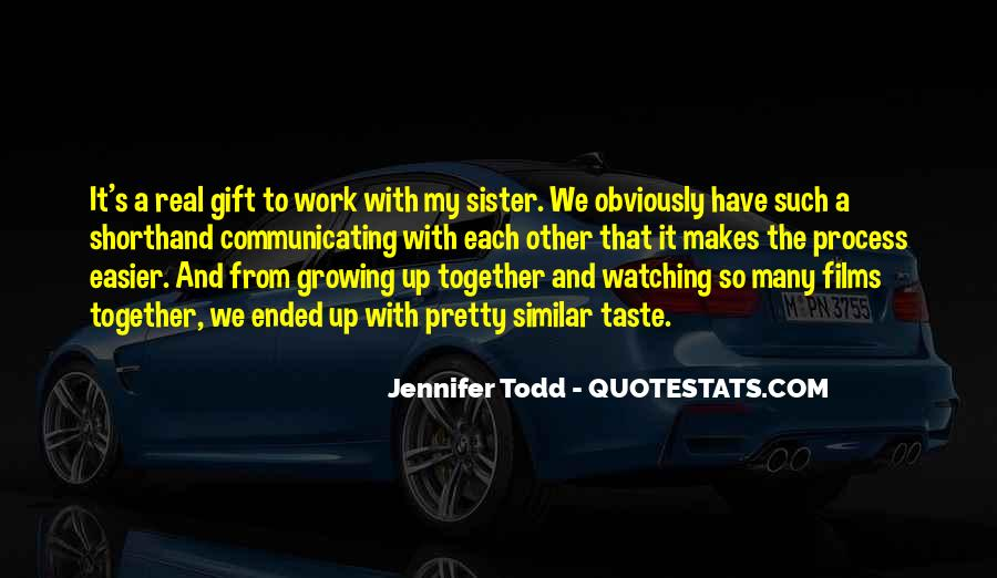 Quotes About Growing Up Together #791047