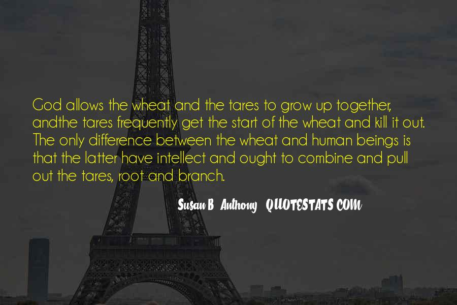 Quotes About Growing Up Together #842377