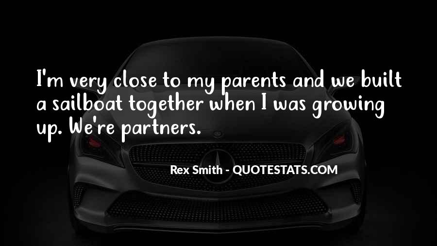 Quotes About Growing Up Together #914330